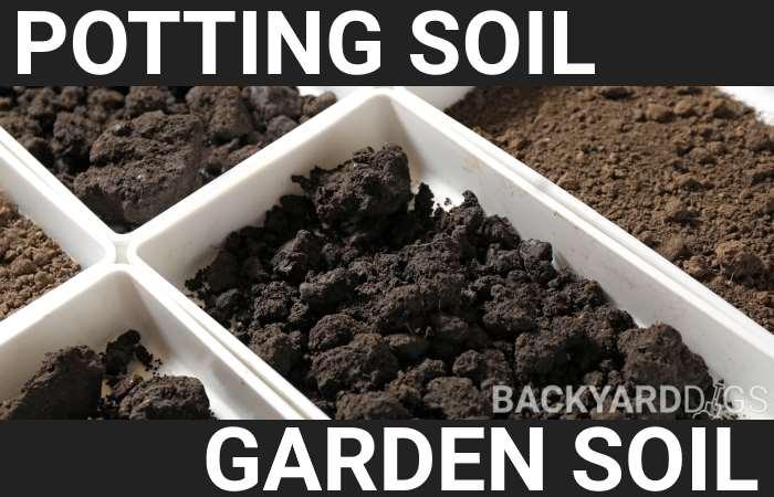 potting soil vs garden soil